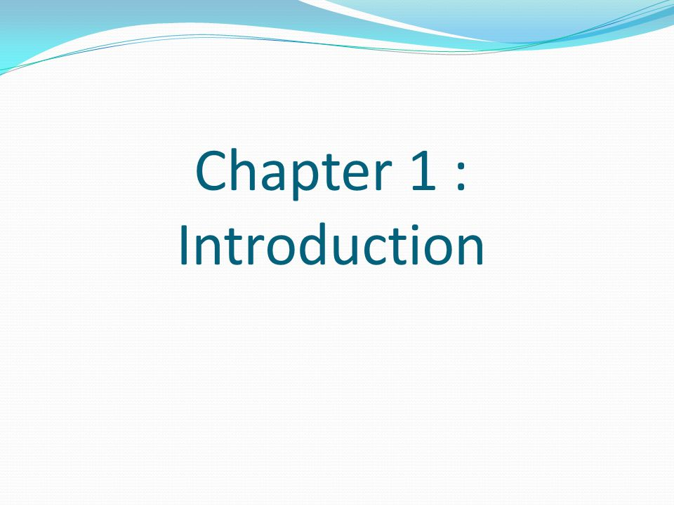 Chapter 1 : Introduction