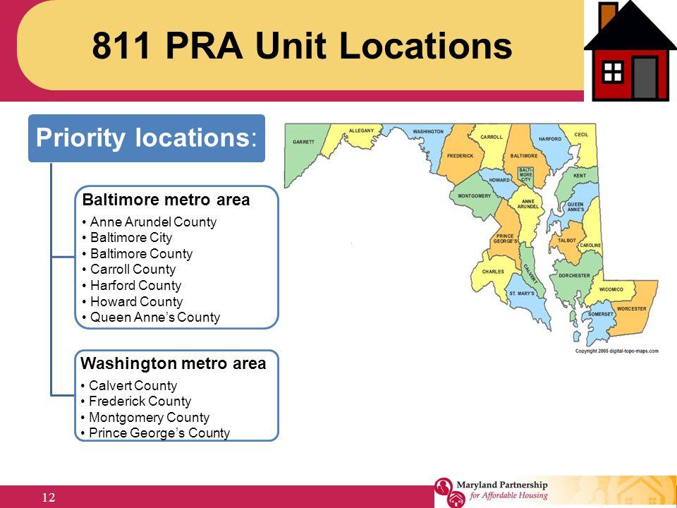 Priority locations: Baltimore metro area Anne Arundel County Baltimore City Baltimore County Carroll County Harford County Howard County Queen Anne's