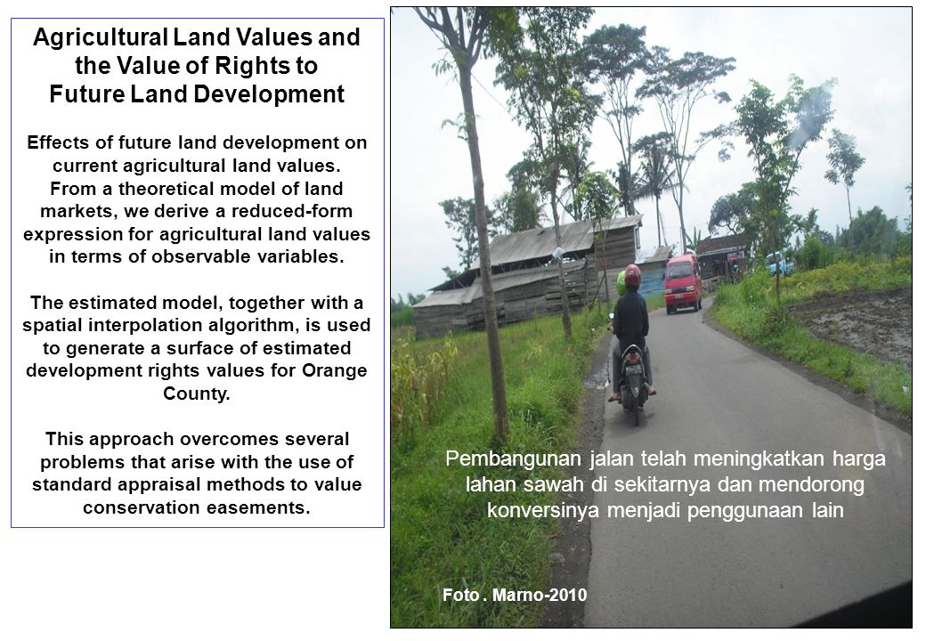 Agricultural Land Values and the Value of Rights to Future Land Development Effects of future land development on current agricultural land values. Fr