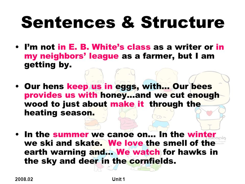 2008.02 Unit 1 Sentences & Structure I'm not in E.