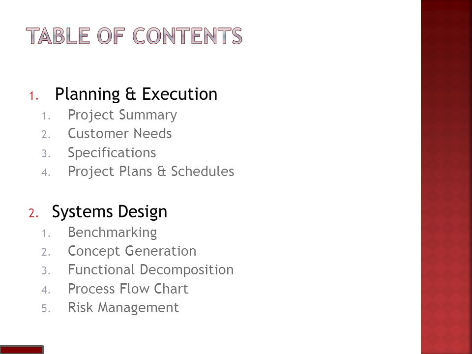 1. Planning & Execution 1. Project Summary 2. Customer Needs 3.