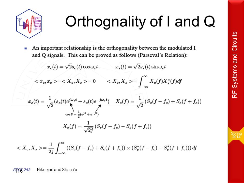 Orthognality of I and Q Niknejad and Shana'a Spring 2014 Spring 2014 RF Systems and Circuits 116