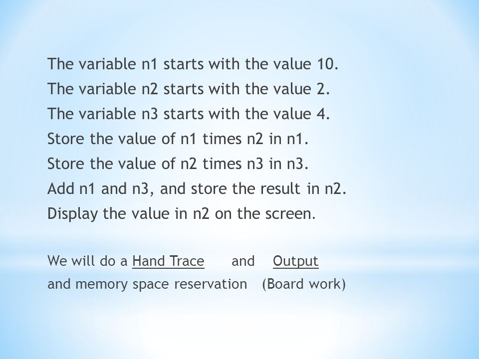 The variable n1 starts with the value 10. The variable n2 starts with the value 2.