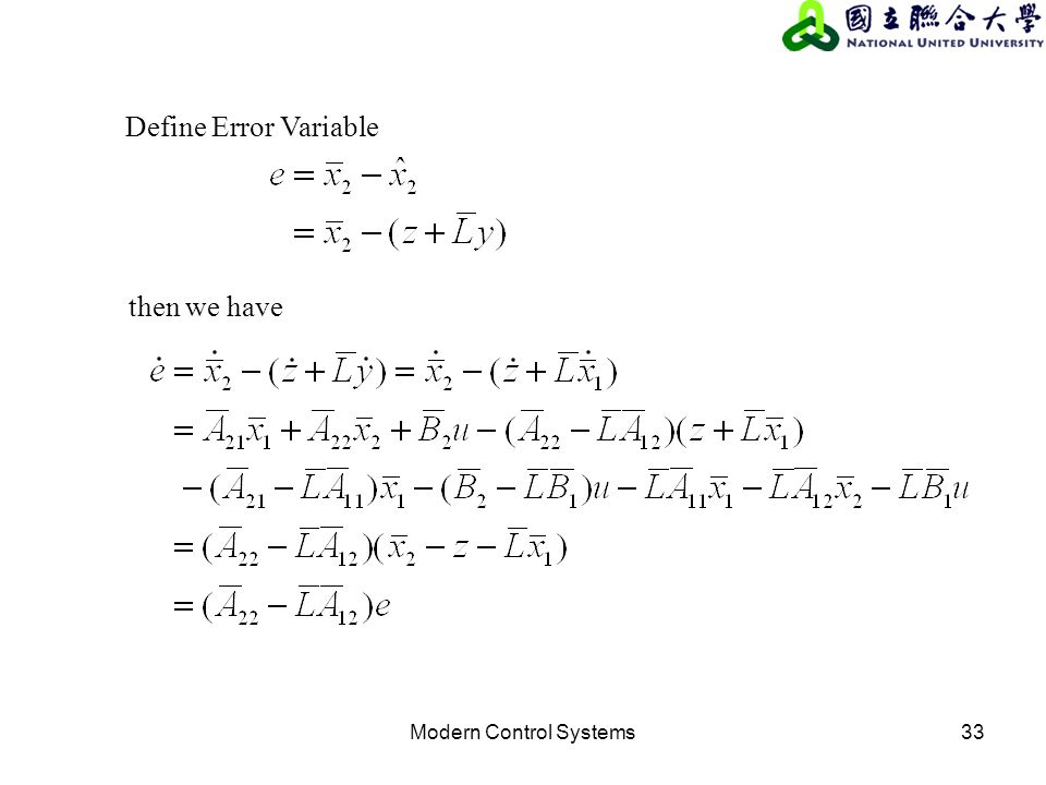 Modern Control Systems33 then we have Define Error Variable