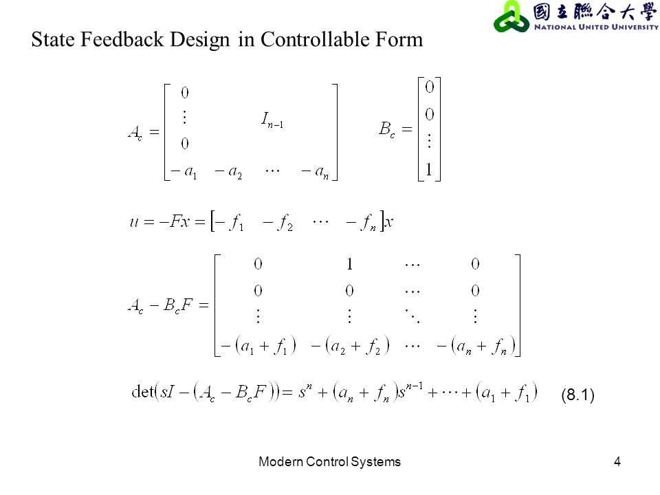 Modern Control Systems4 State Feedback Design in Controllable Form (8.1)