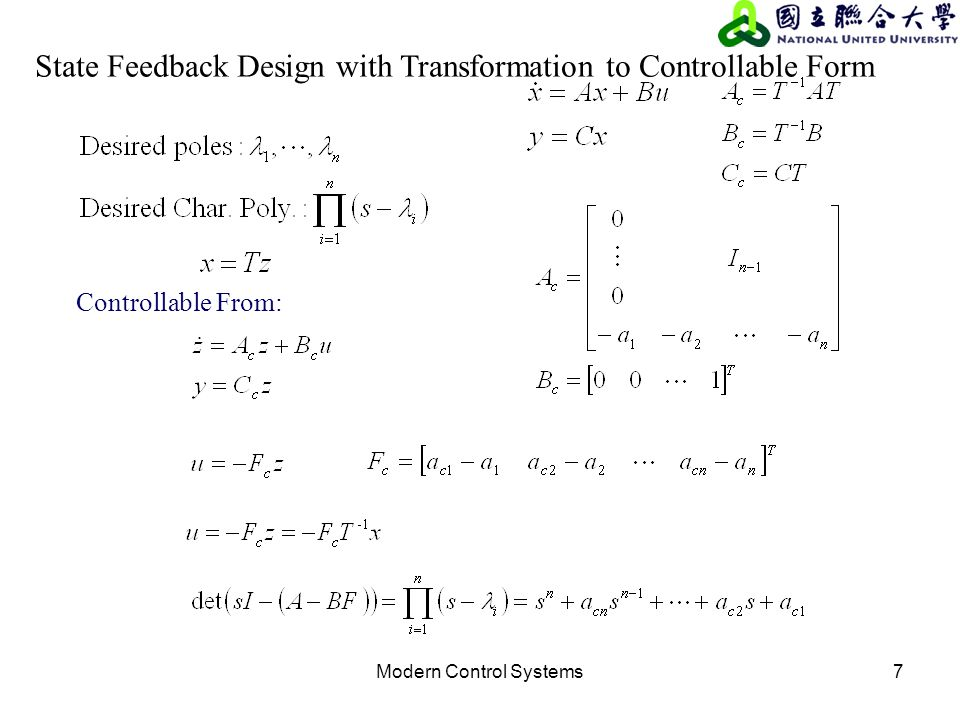 Modern Control Systems7 State Feedback Design with Transformation to Controllable Form Controllable From:
