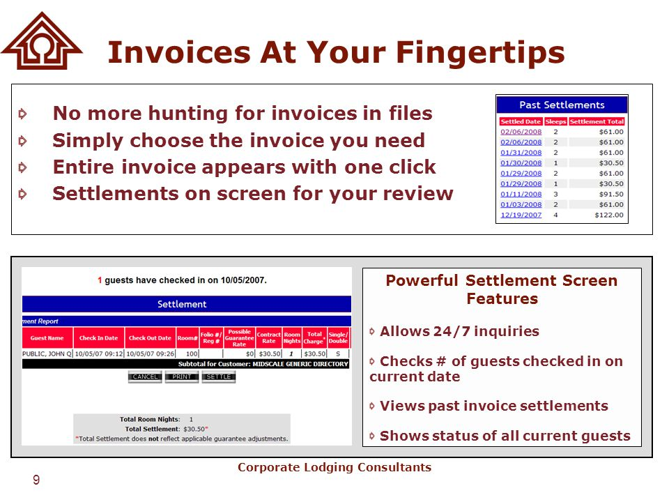 9 Corporate Lodging Consultants Invoices At Your Fingertips No more hunting for invoices in files Simply choose the invoice you need Entire invoice ap