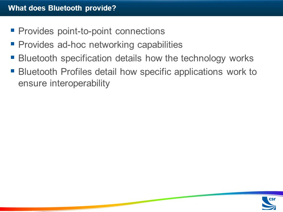What does Bluetooth provide.