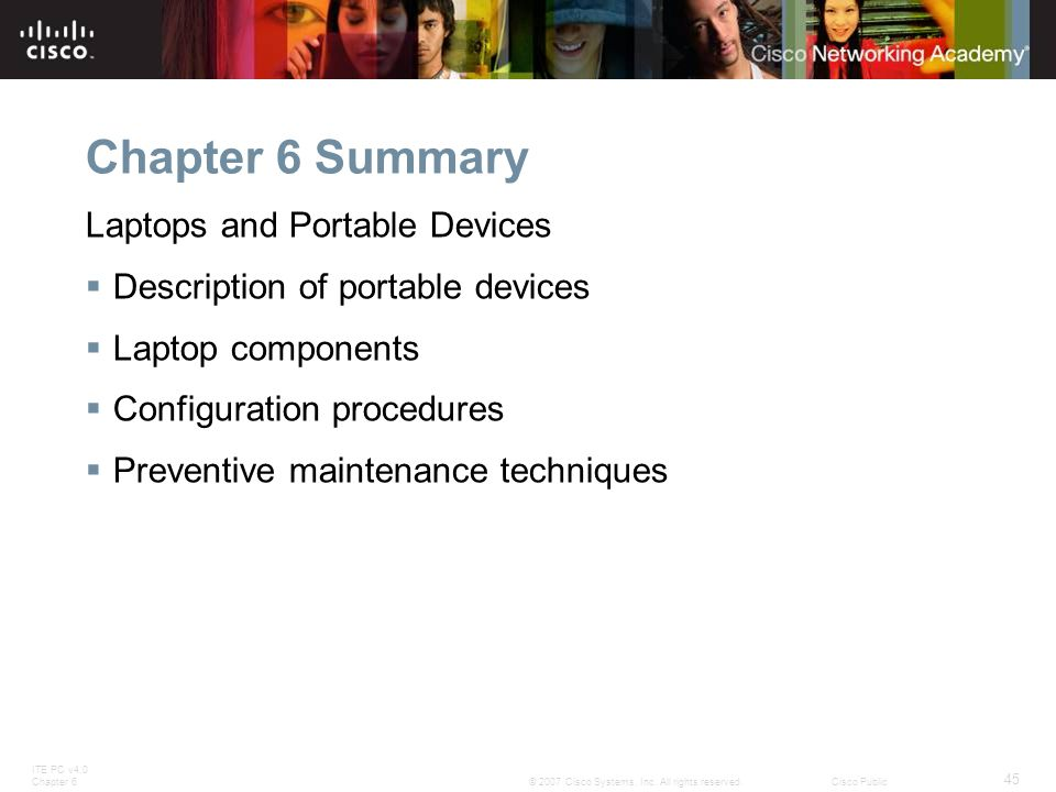 ITE PC v4.0 Chapter 6 45 © 2007 Cisco Systems, Inc.
