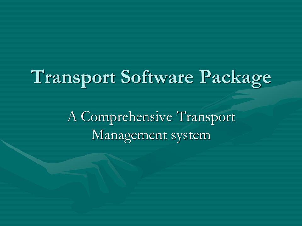 Transport Software Package A Comprehensive Transport Management system