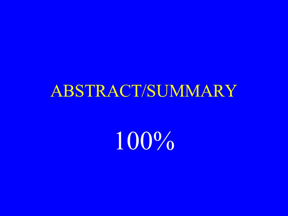 ABSTRACT/SUMMARY 100%