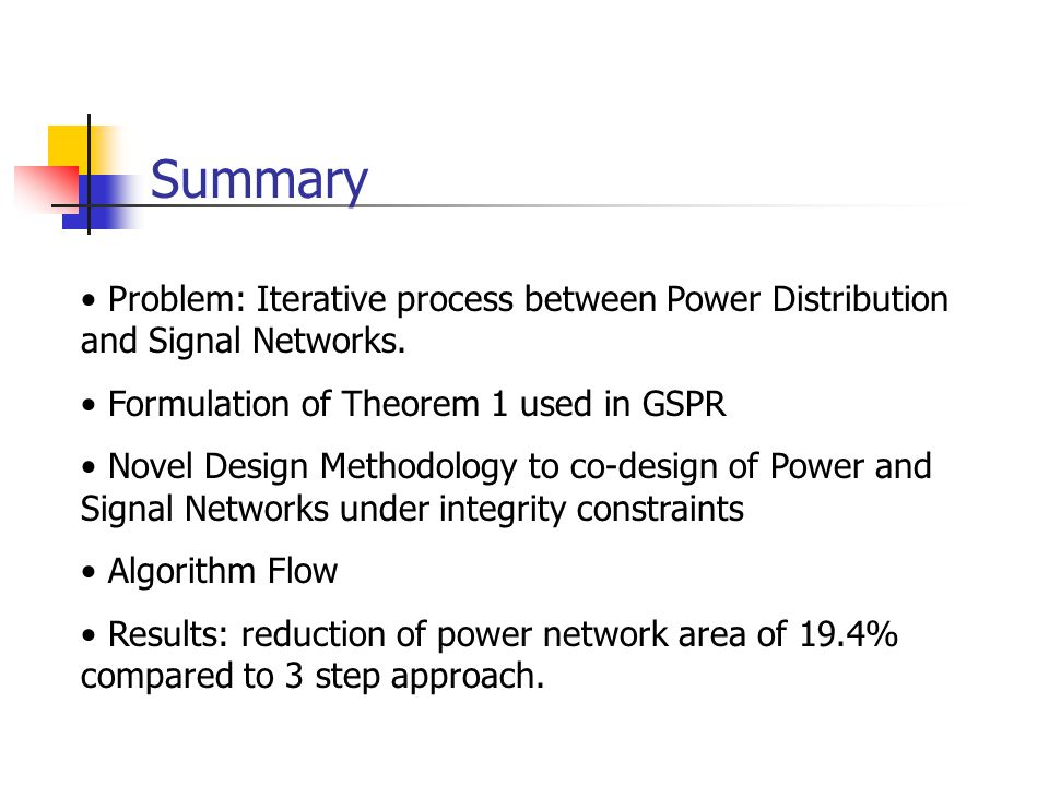 Summary Problem: Iterative process between Power Distribution and Signal Networks.