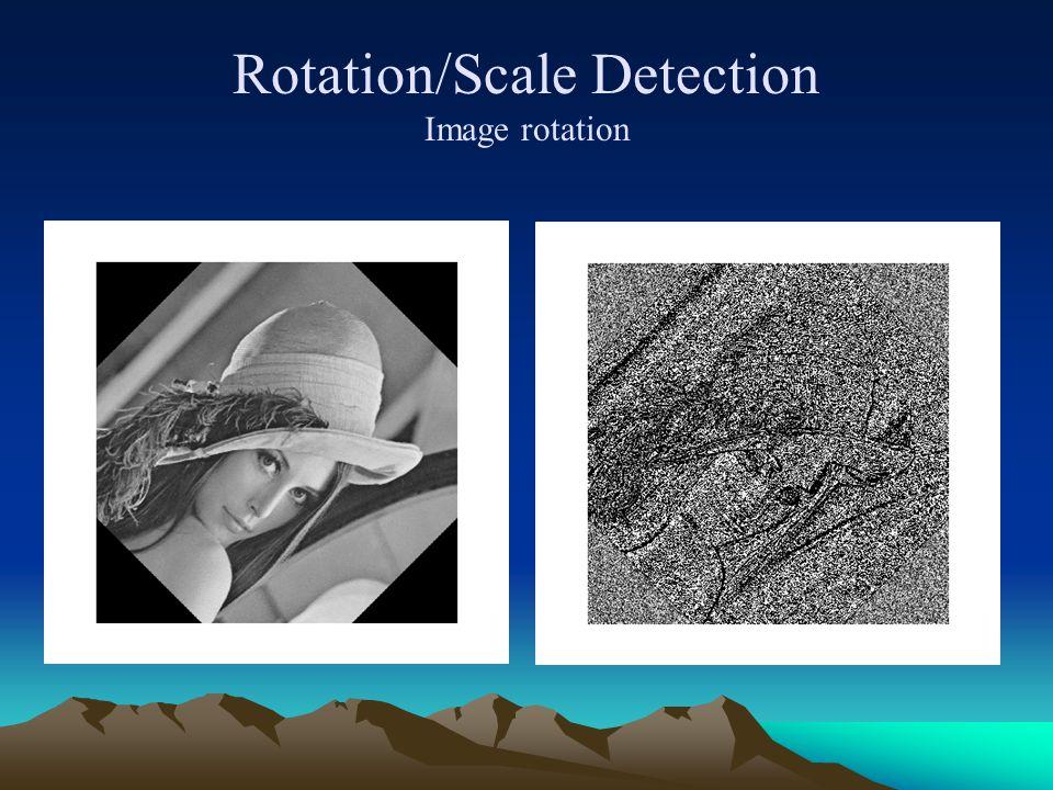 Rotation/Scale Detection Image rotation