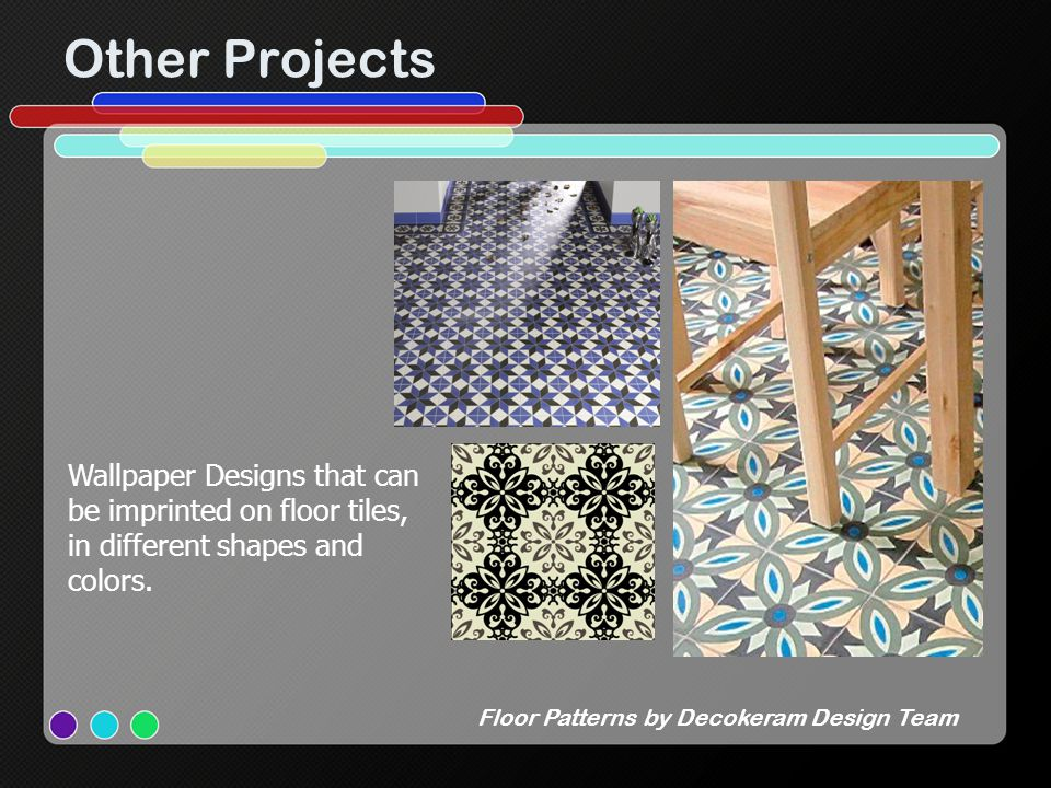Other Projects Floor Patterns by Decokeram Design Team Wallpaper Designs that can be imprinted on floor tiles, in different shapes and colors.