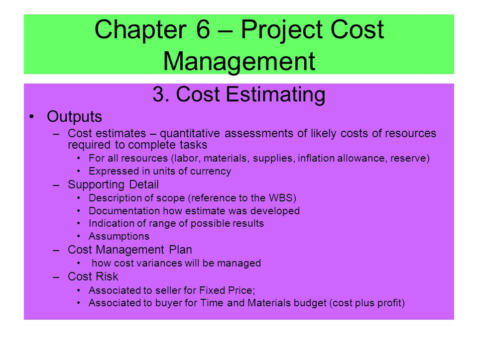 "3. Cost Estimating Tools & Techniques –Analogous Estimating – ""top down""; using actual costs from previous project as basis for estimate Quick - Less"