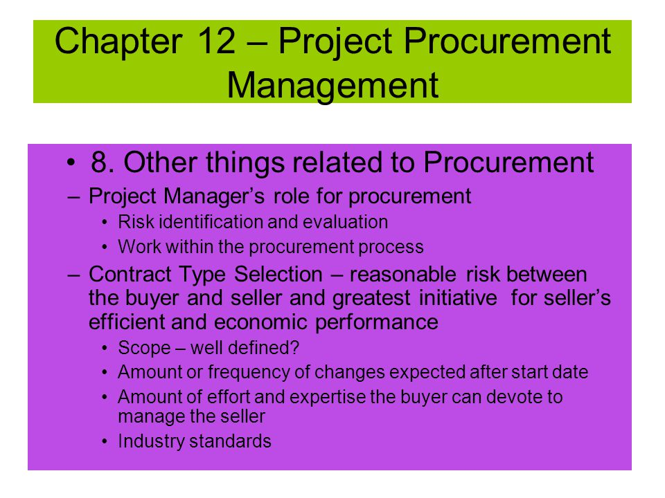 8. Other things related to Procurement –What forms a contract An offer, counteroffer, An acceptance Consideration - something of value,V=F/C Legal Cap
