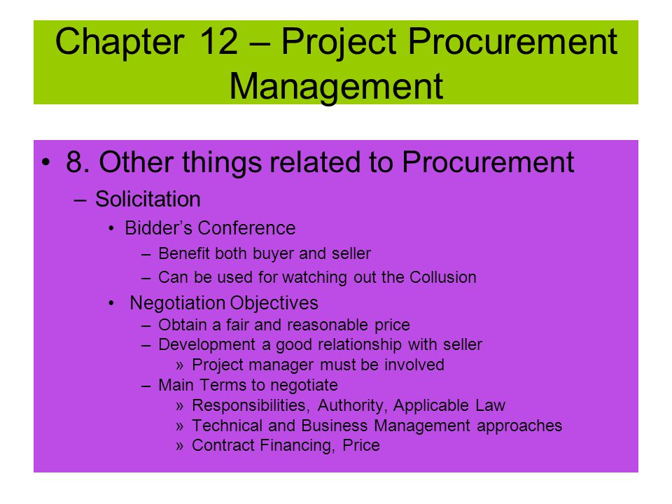 8. Other things related to Procurement –Incentive Fee and Final Price Calculations Must Have: –Target Cost –Target Fee –Target Price –Sharing Ratio (b