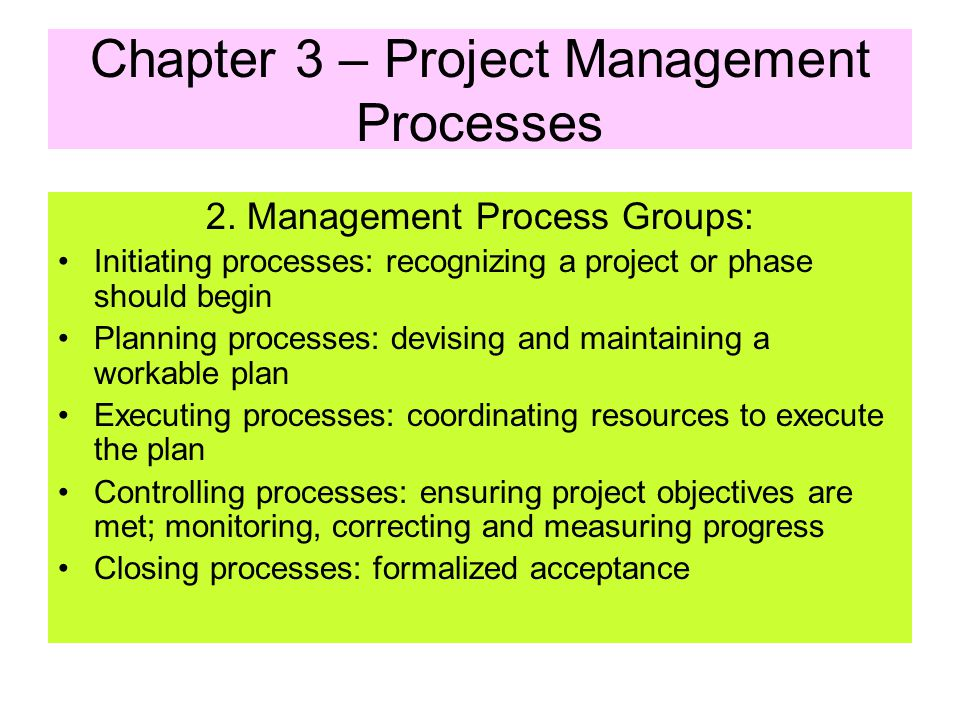 1. The Processes of Project Life Cycle Production oriented process Management oriented process Total Project Life Cycle Production oriented process Ma