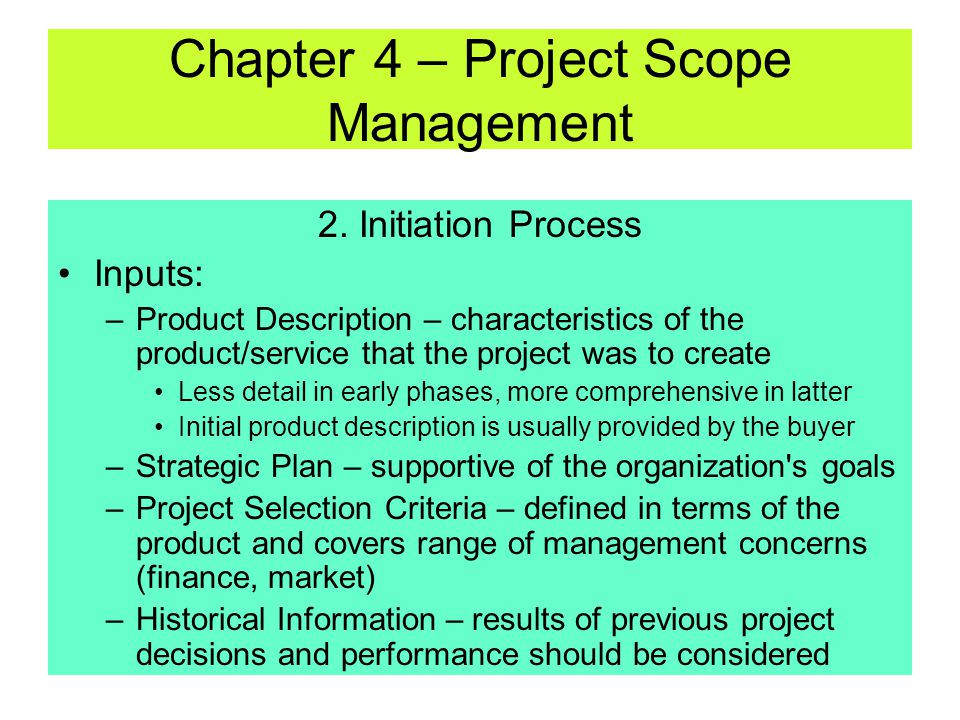 2. Initiation Process A process of formally recognizing that a new project exists, or an existing project continue to next phase It involves feasibili