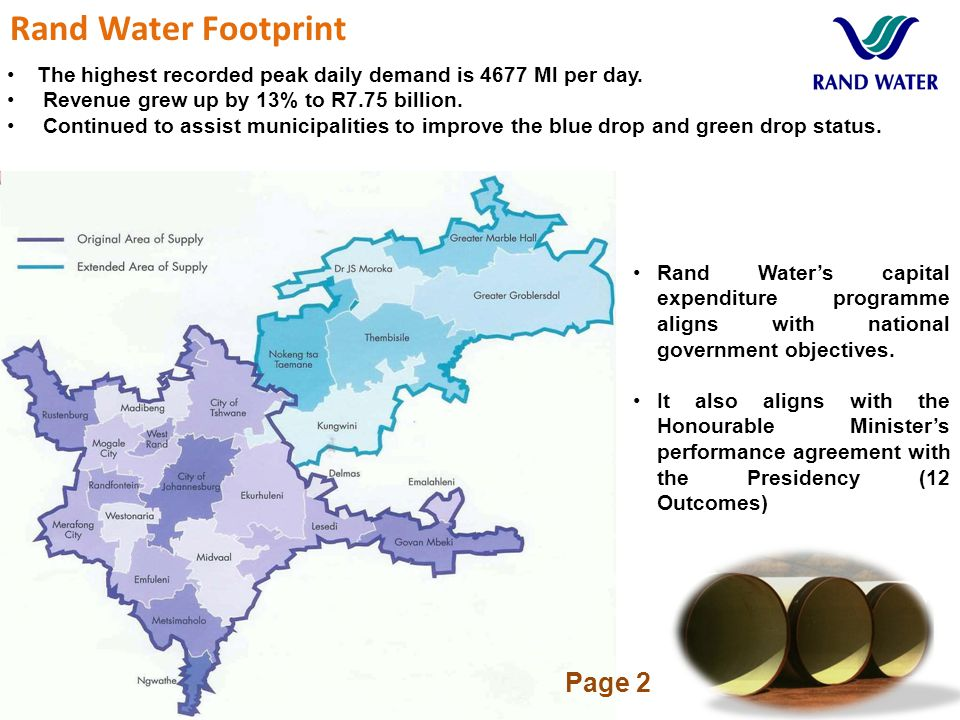 Rand Water Footprint Rand Water's capital expenditure programme aligns with national government objectives.