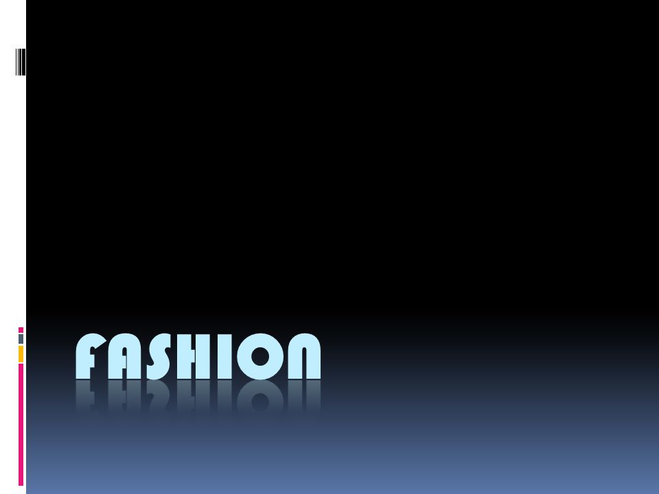 Do You Have a Passion for Fashion Model Fashion Designer Visual Merchandiser Stylist Make- up Artist
