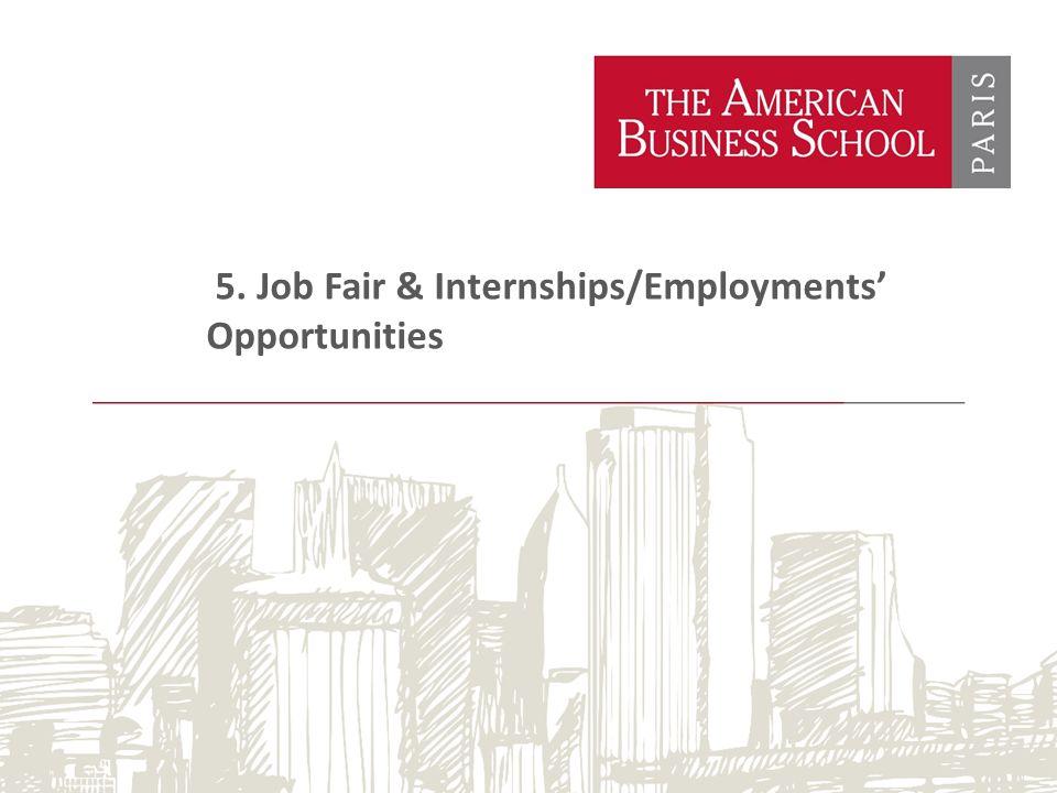 5. Job Fair & Internships/Employments' Opportunities