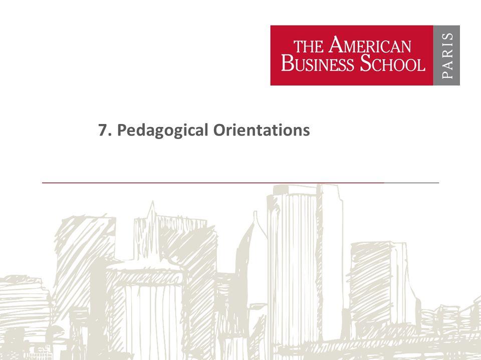 7. Pedagogical Orientations