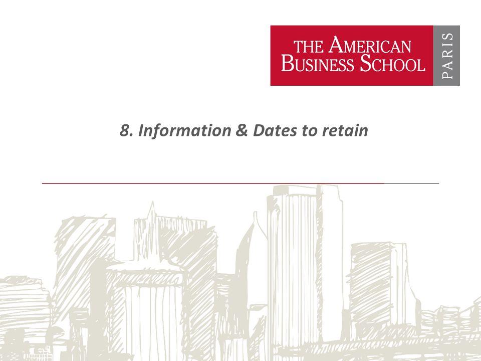 8. Information & Dates to retain