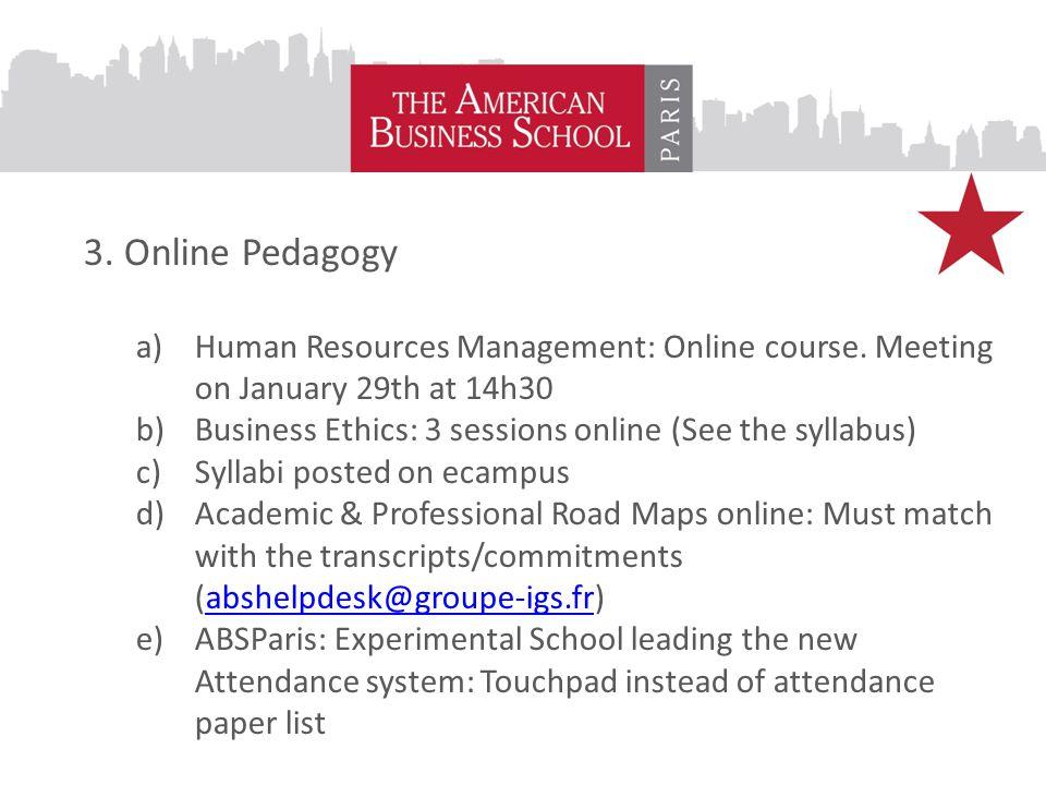 3. Online Pedagogy a)Human Resources Management: Online course.