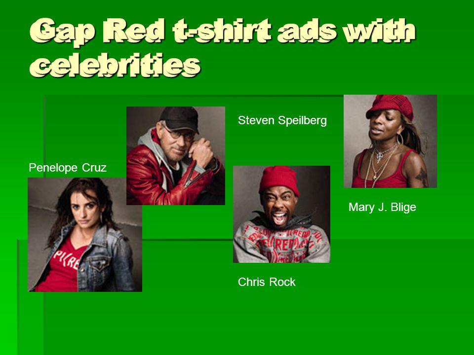 Gap Red t-shirt ads with celebrities Penelope Cruz Steven Speilberg Chris Rock Mary J. Blige