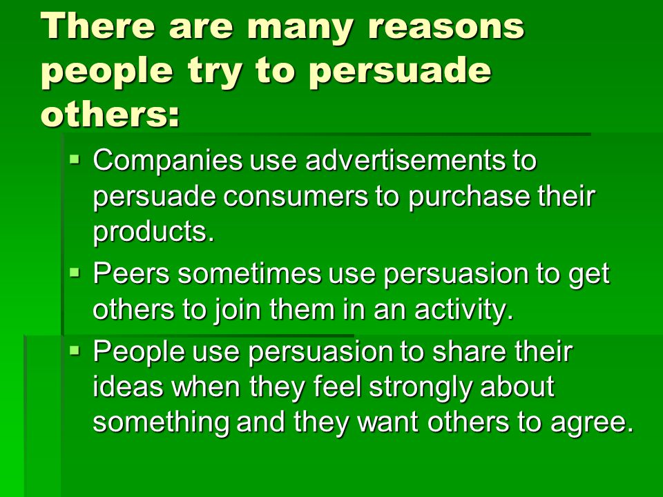 BANDWAGON  In this technique, people persuade others to join them by convincing others that everyone else is doing it too.