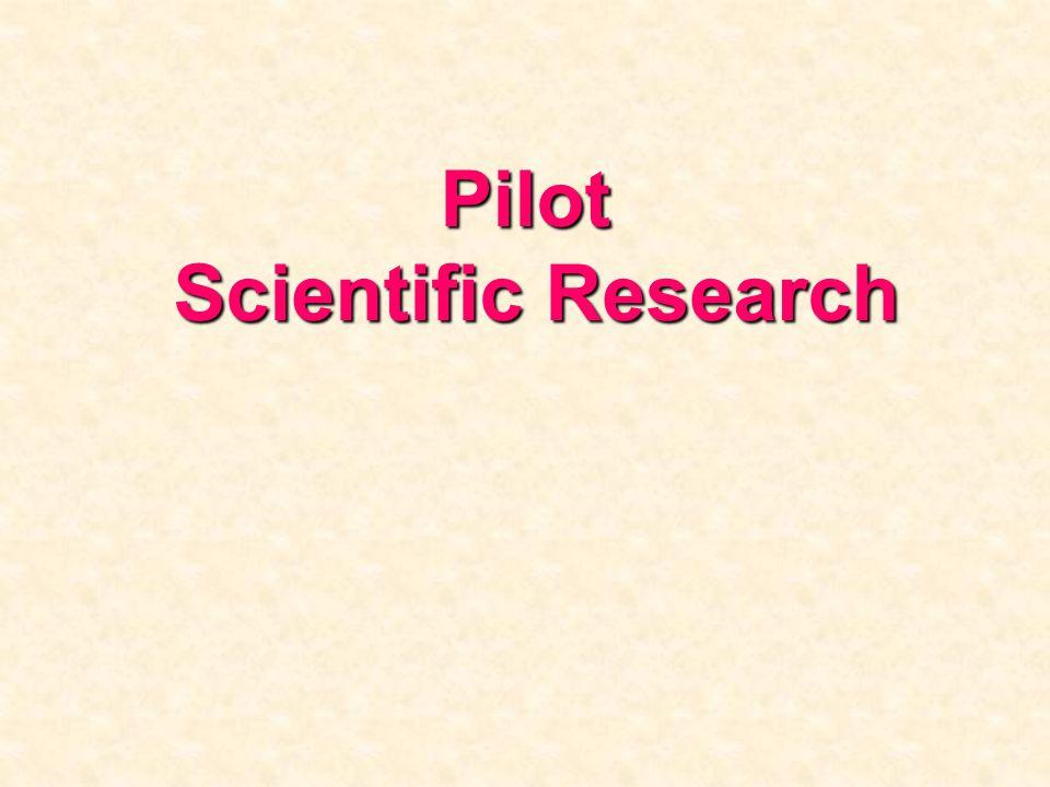 Pilot Scientific Research