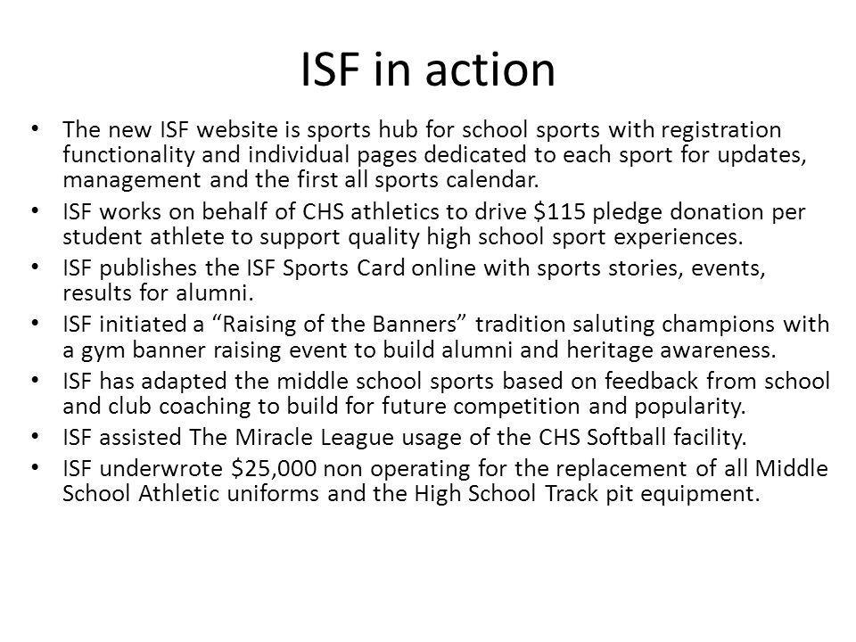 ISF in action The new ISF website is sports hub for school sports with registration functionality and individual pages dedicated to each sport for updates, management and the first all sports calendar.