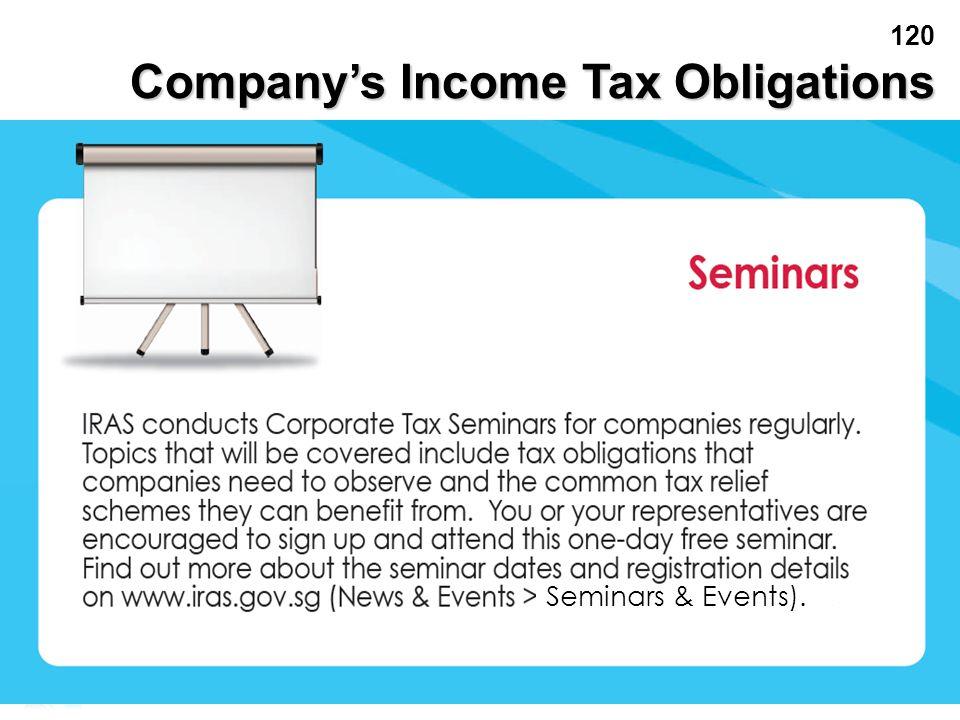 120 Seminars & Events). Company's Income Tax Obligations