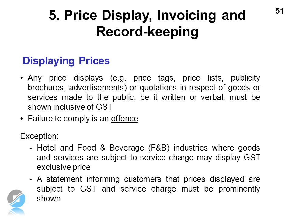 51 Displaying Prices Any price displays (e.g. price tags, price lists, publicity brochures, advertisements) or quotations in respect of goods or servi