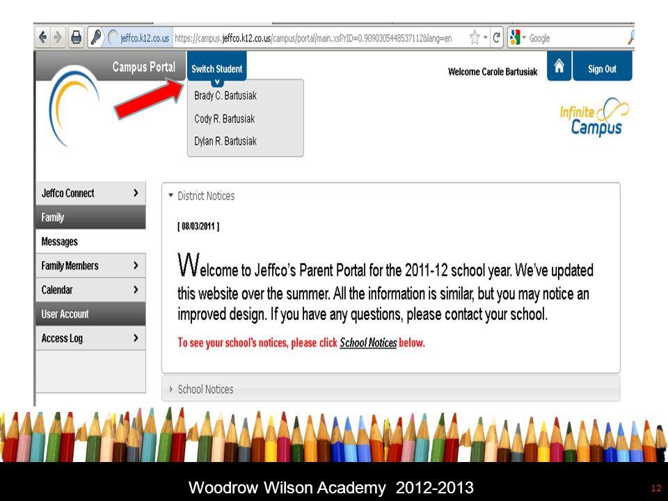 Free powerpoint template: www.brainybetty.com 12 Woodrow Wilson Academy 2012-2013
