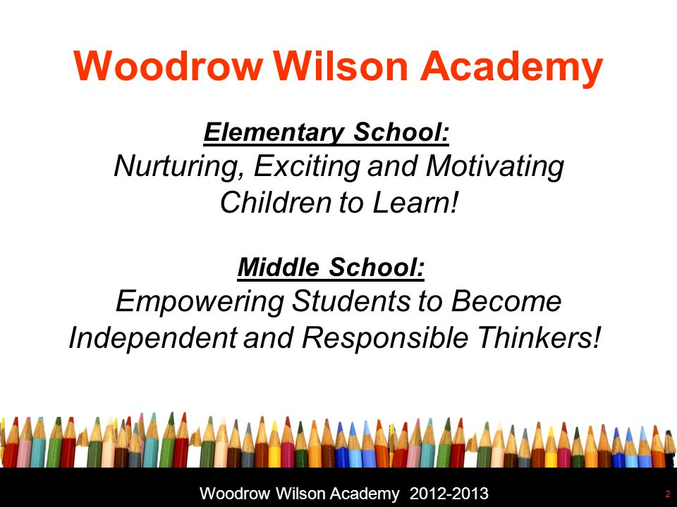 Free powerpoint template: www.brainybetty.com 3 Woodrow Wilson Academy PTO:Charity Hammer, President Board of Directors: David Brazzell, President Woodrow Wilson Academy 2012-2013