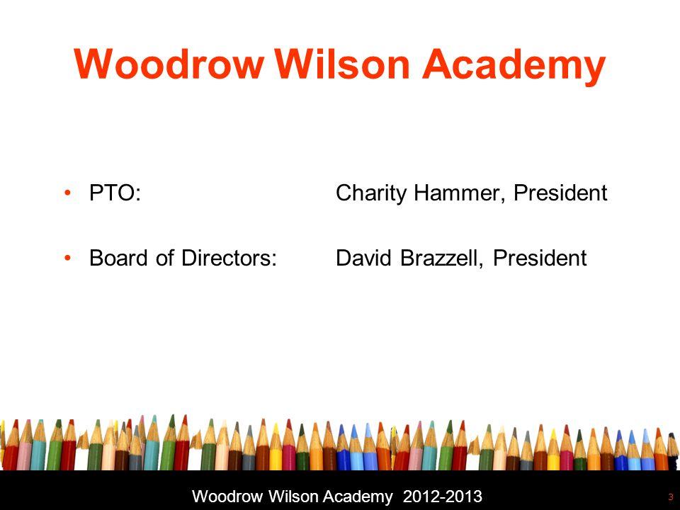 Free powerpoint template: www.brainybetty.com 3 Woodrow Wilson Academy PTO:Charity Hammer, President Board of Directors: David Brazzell, President Woodrow Wilson Academy 2012-2013