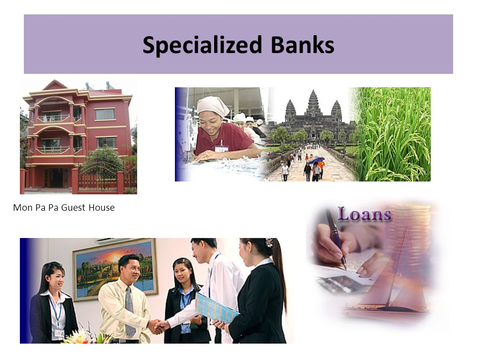 Specialized Banks Mon Pa Pa Guest House