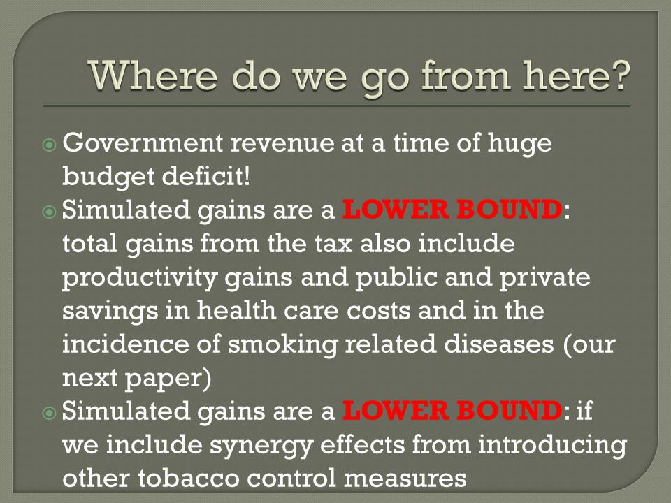  Government revenue at a time of huge budget deficit.