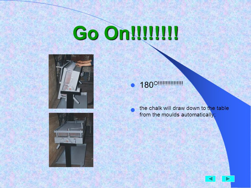 Turn the box!! After the material fully solidified, operate the hand bar by hand and turn the mould box to 180 O