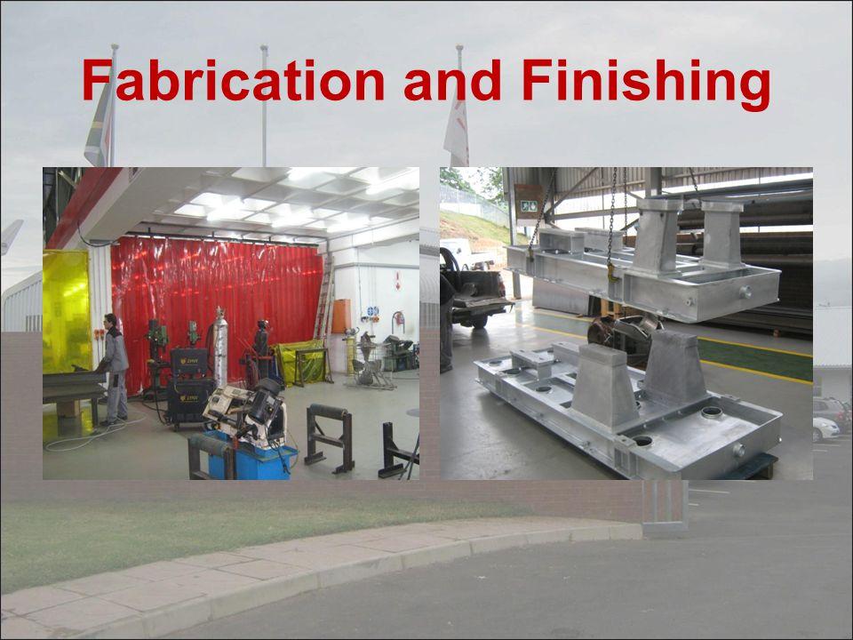 Fabrication and Finishing