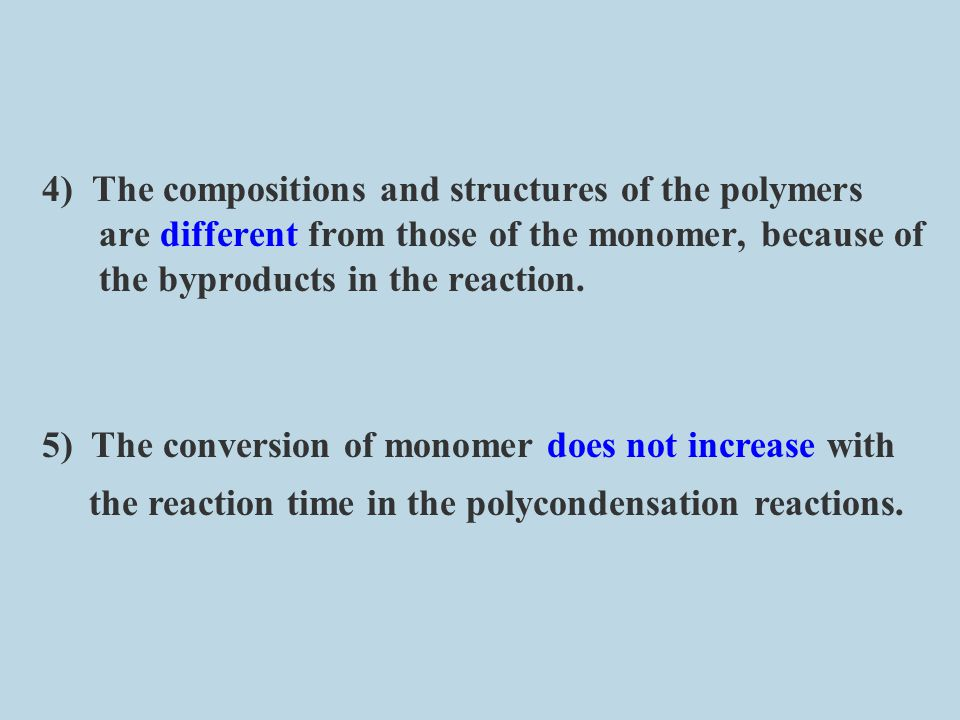 Industrially, polycondensation can be divided into many types according to the group in the polymer chain.