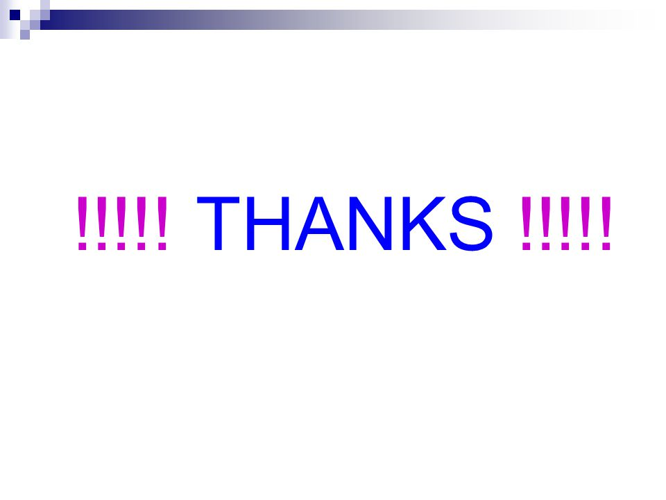 !!!!! THANKS !!!!!