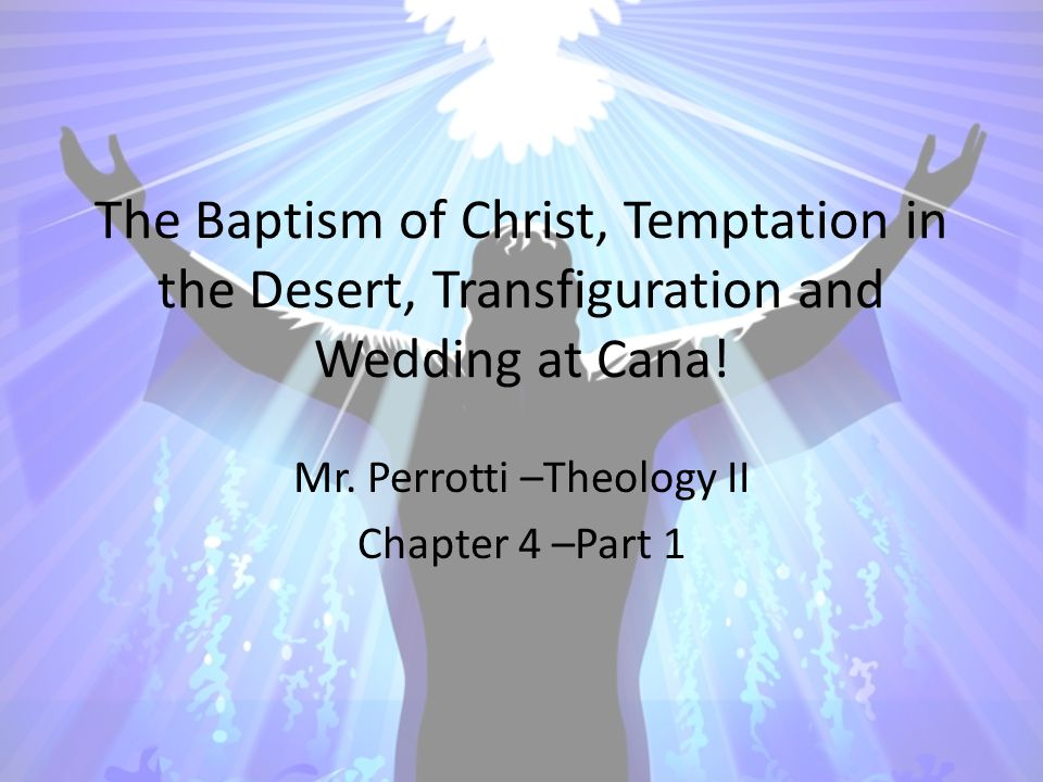 The Baptism of Christ, Temptation in the Desert, Transfiguration and Wedding at Cana.