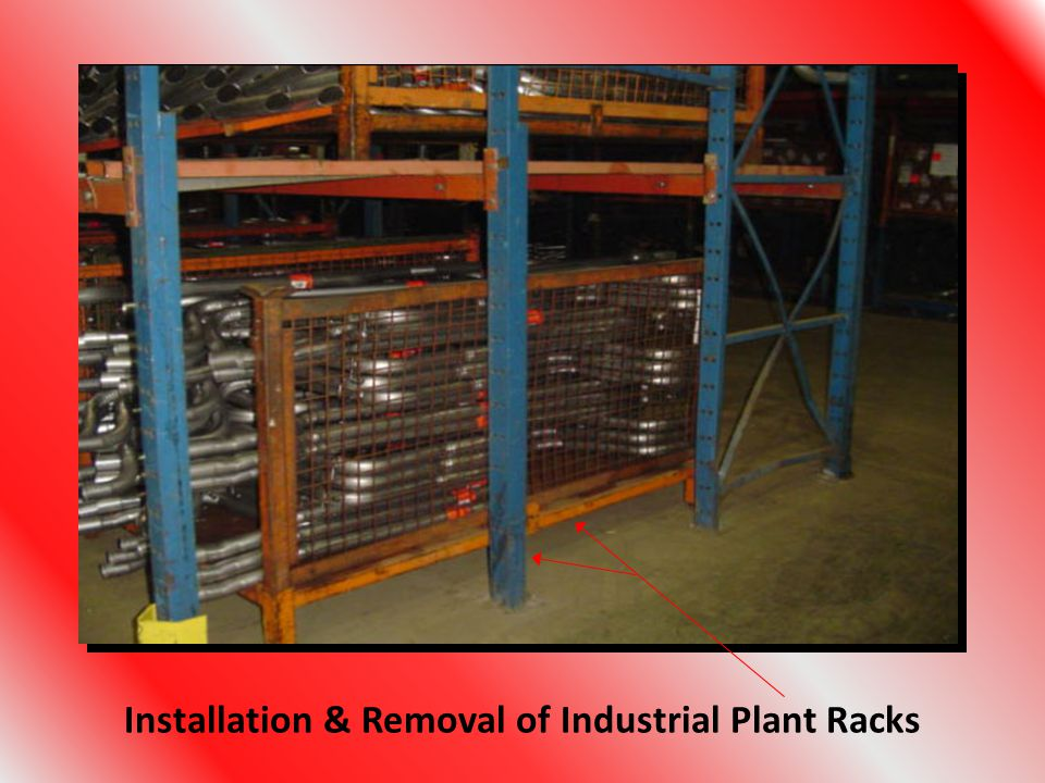 Installation & Removal of Industrial Plant Racks