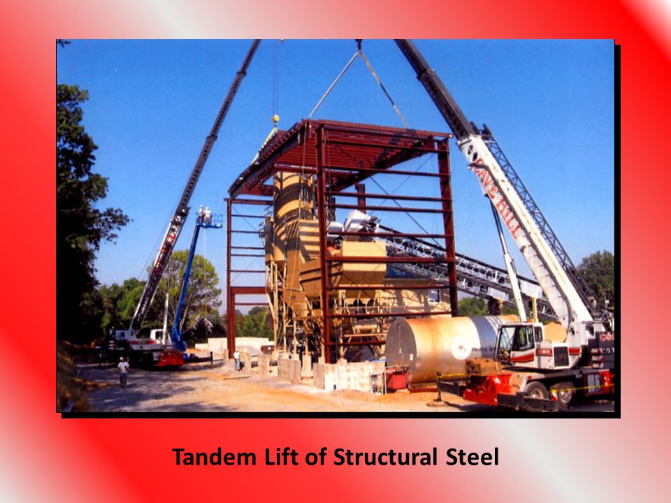 Tandem Lift of Structural Steel