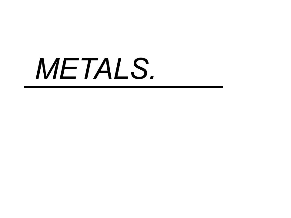 METALS: Popularly, the name is applied to certain hard, fusible metals, as gold, silver, copper, iron, tin, lead, zinc, nickel, etc and also to the mixed metals or metallic alloys as brass, bronze, steel, bell metal.