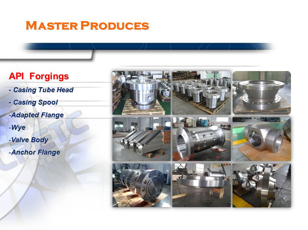 Master Produces API Forgings - Casing Tube Head - Casing Spool -Adapted Flange -Wye -Valve Body -Anchor Flange