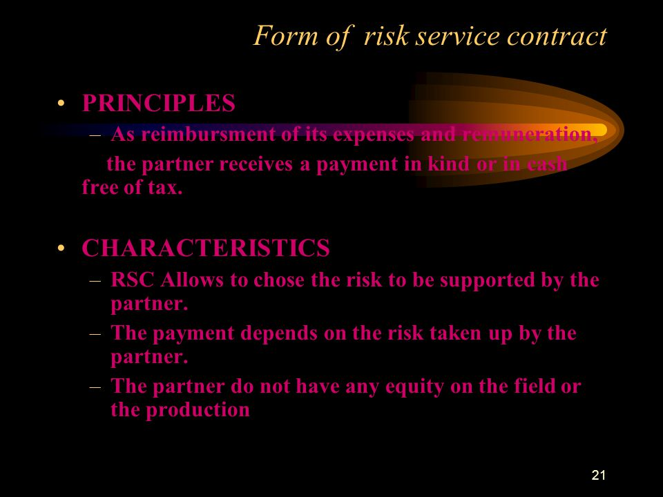 21 PRINCIPLES –As reimbursment of its expenses and remuneration, the partner receives a payment in kind or in cash free of tax. CHARACTERISTICS –RSC A